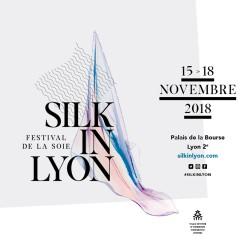 sophie guyot soieries participe à SILK IN LYON festival de la soie 2018